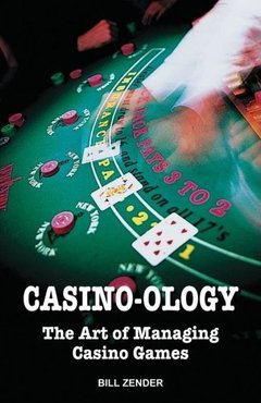 Casino-ology by Bill Zender